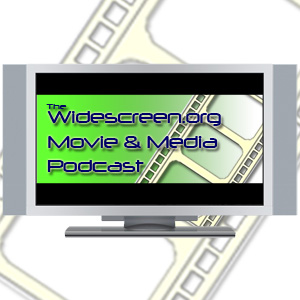The Widescrfeen.org Movie and Media Podcast